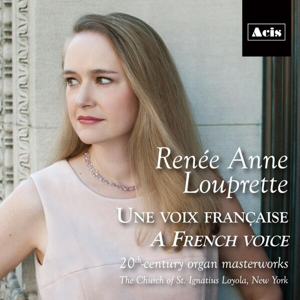 Cover art for Une Voix Française | A French Voice: 20th-Century Organ Masterworks